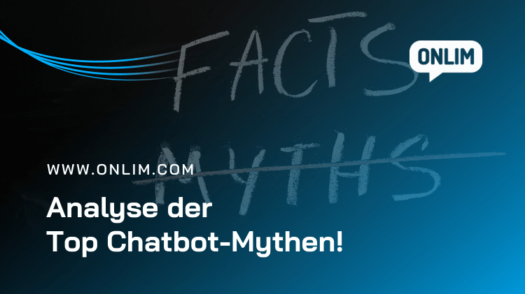 Analyse der Top 6 Chatbot-Mythen!
