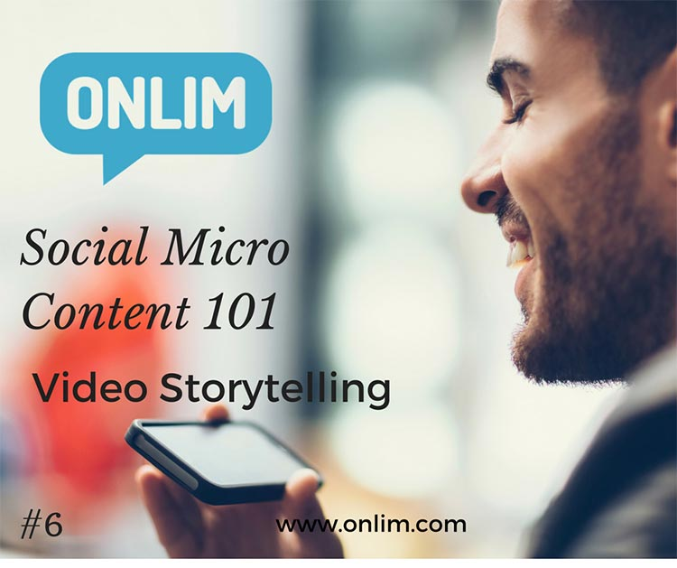 Social-Micro-Content_Video Storytelling Tip-6
