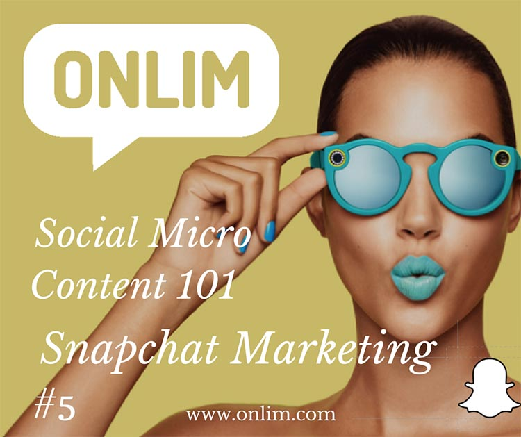 Social-MicroContent-5-Snapchat-Marketing