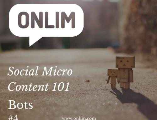 Social Micro Content 101 | Tip 4 | Bots