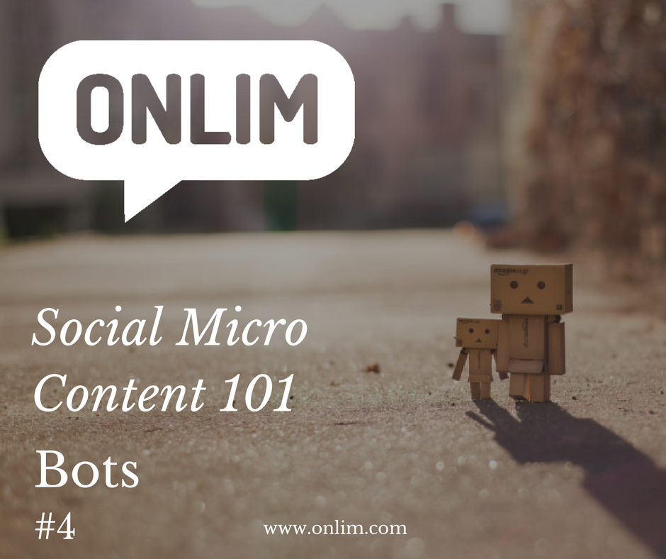 Social Micro Content - Chatbots