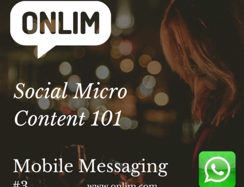 Social Micro Content 101 | Tip 3 | Mobile Messaging