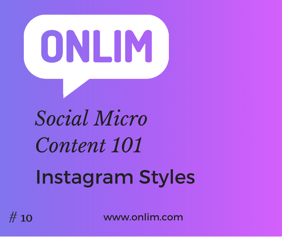 Social Micro Content - Instagram Styles