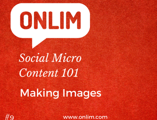 Social Micro Content 101 | Tip 9 | Making Images