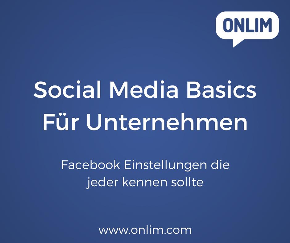 Social Media Basics_ Facebook Einstellungen die jeder kennen sollte