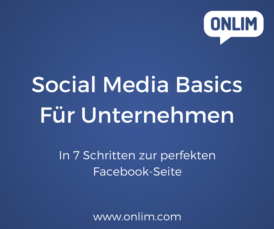 Social Media Basics_In 7 Schritten zur perfekten Facebook-Seite