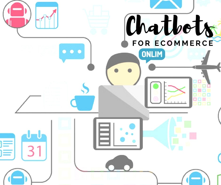 Chatbots for E-Commerce