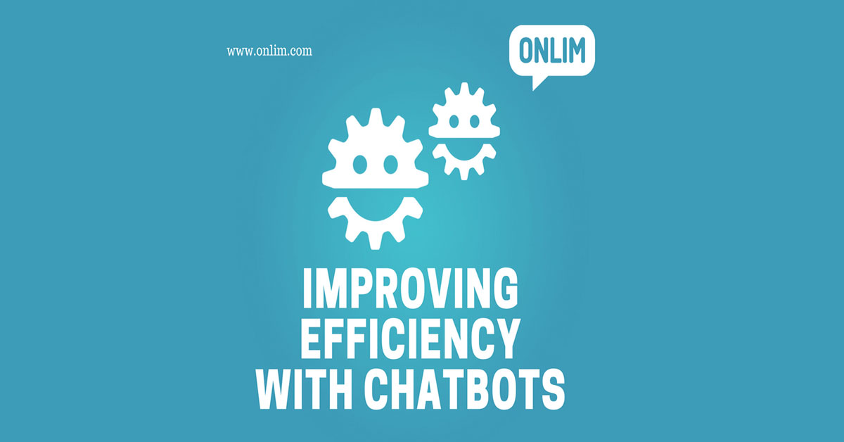 Improving Efficiency with Chatbots