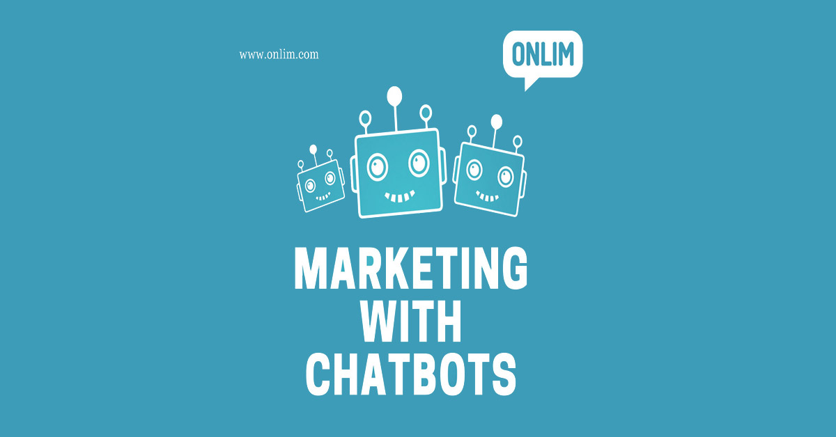Marketing with Chatbots