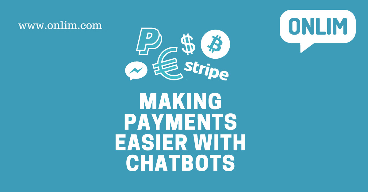 Making payments easier with chatbots