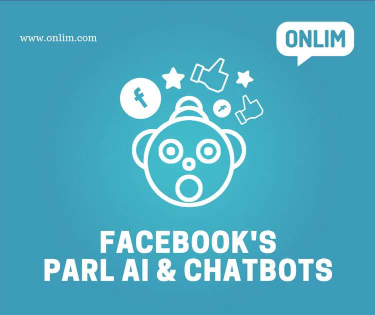 Facebook's ParlAI & Chatbots