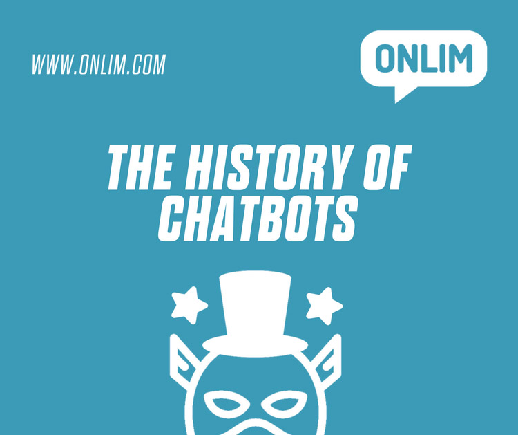 The History of Chatbots — Onlim