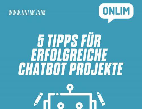 5 Tipps für erfolgreiche Chatbot Projekte