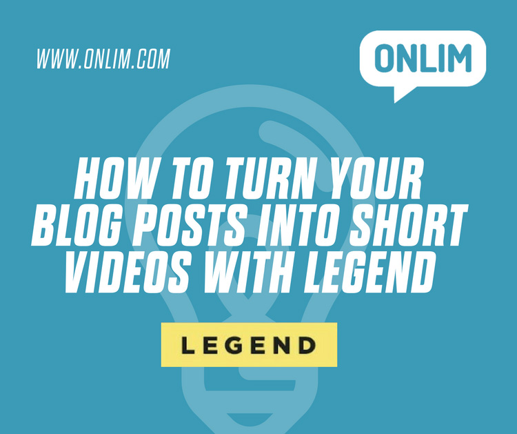 How to turn your blog posts into short videos with legend