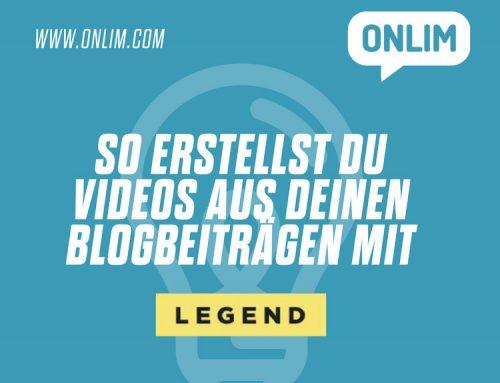 So erstellst du Videos aus deinen Blogbeiträgen mit LEGEND
