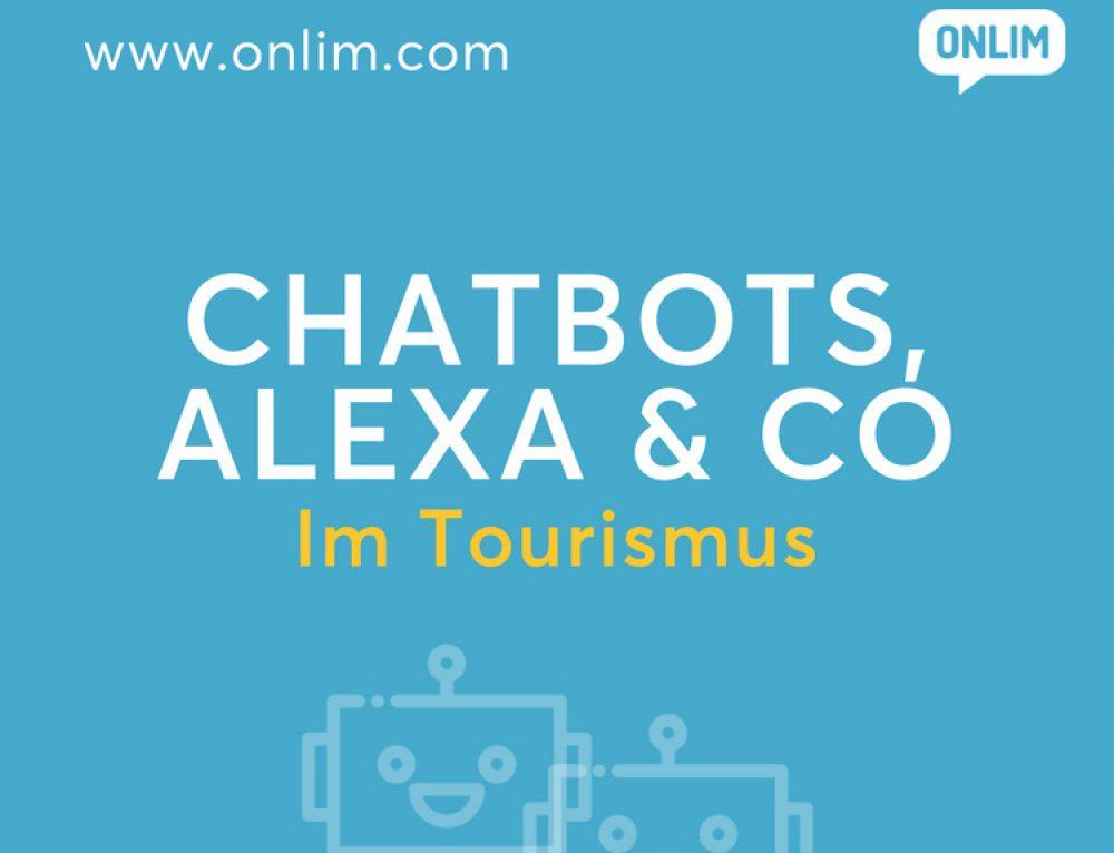 Chatbots, Alexa & Co im Tourismus