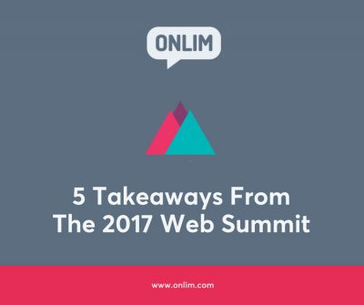 5 Takeaways From The 2017 Web Summit