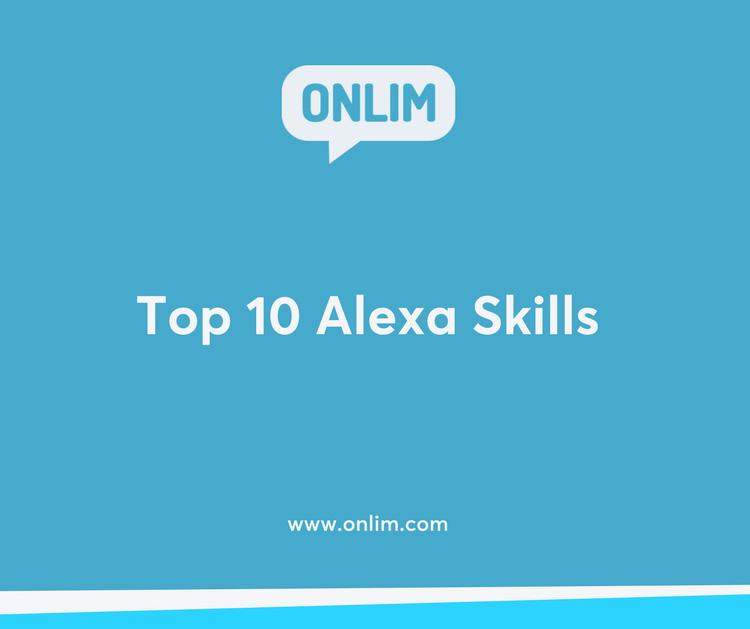 Top 10 Alexa Skills — Onlim