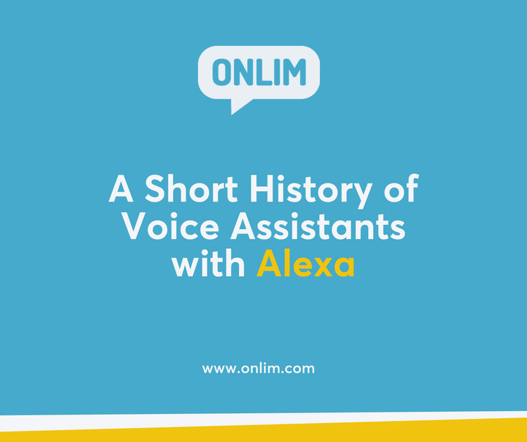 A Short History of Voice Assistants with Alexa