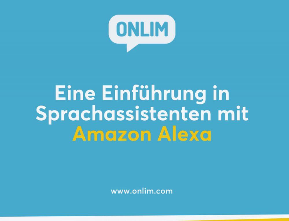 Eine Einführung in Sprachassistenten mit Amazon Alexa