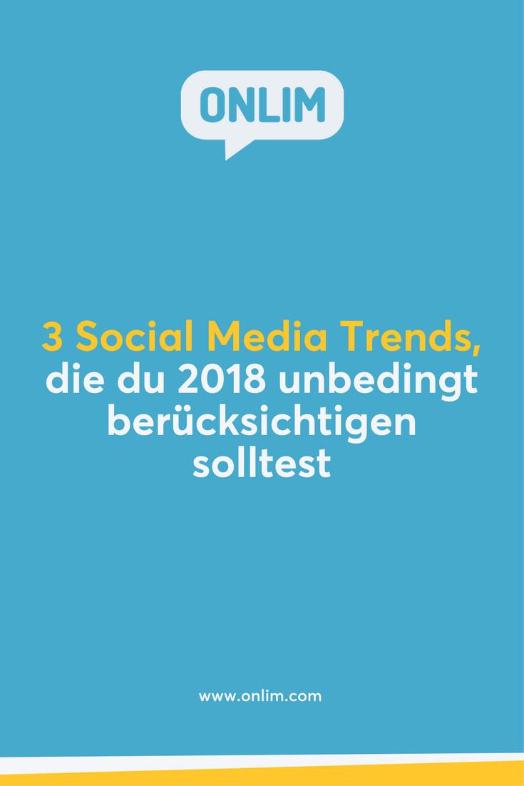Fast die Hälfte der Weltbevölkerung ist auf Social Media Plattformen aktiv! Hier 3 Trends, die du in diesem Jahr in deine Social Media Strategie miteinbeziehen solltest.
