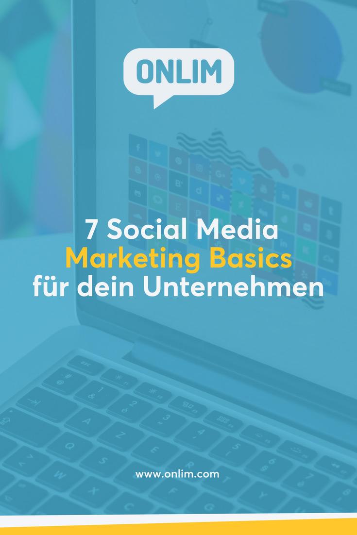 Implementiere die richtige Social Media Strategie für dein Unternehmen mit diesen 7 essentiellen Social Media Marketing Basics!