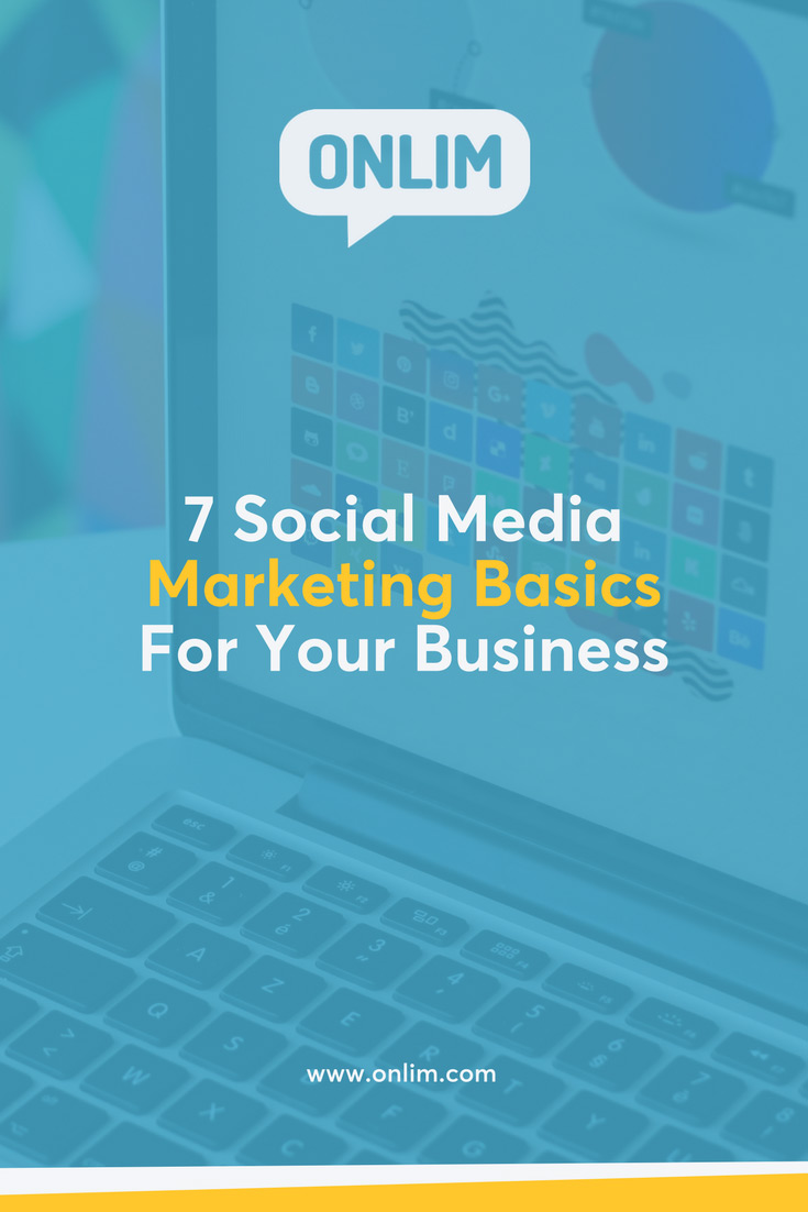 Implement the right social media strategy for your business today! These 7 social media marketing basics will help you get started.