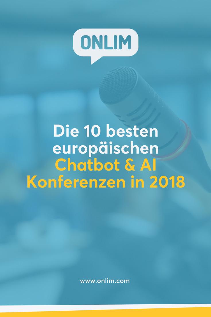 Möchtest du mehr über aktuelle Entwicklungen von künstlicher Intelligenz und Chatbots für Unternehmen erfahren? Hier eine Liste mit den 10 besten europäischen Chatbot & AI Konferenzen in 2018.