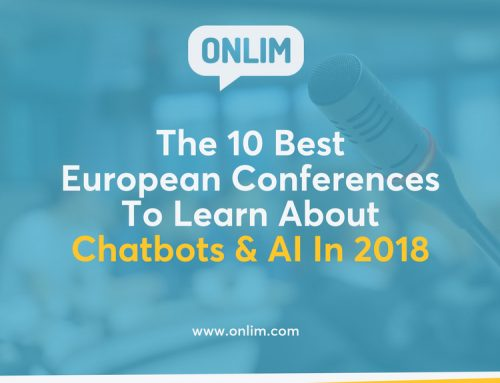 The 10 Best European Conferences To Learn About Chatbots & AI In 2018