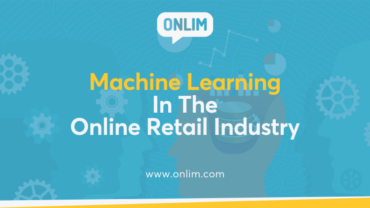 Machine Learning in Online Retail