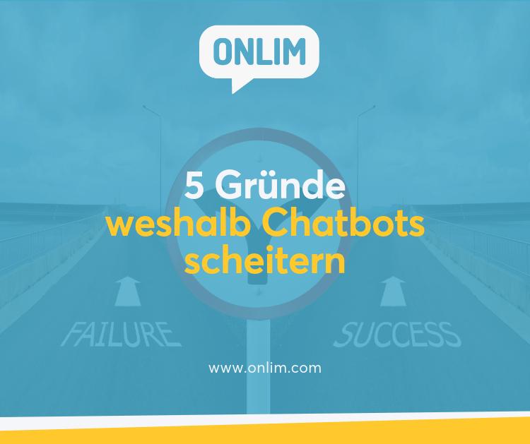 5 Gründe weshalb Chatbots scheitern