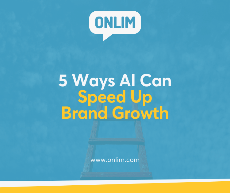 5 Ways AI Can Speed Up Brand Growth