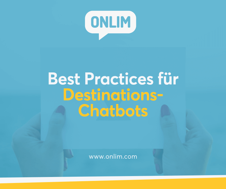 6 Best Practices For Destination Chatbots
