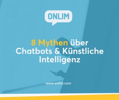 8 Mythen über Chatbots und Künstliche Intelligenz