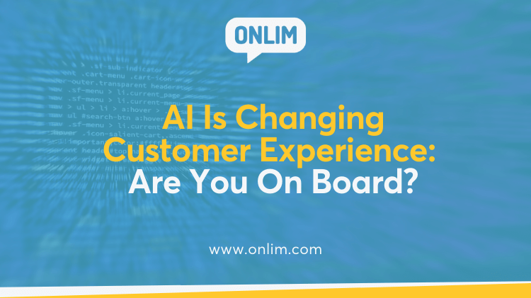 AI Is Changing Customer Experience_ Are You On Board