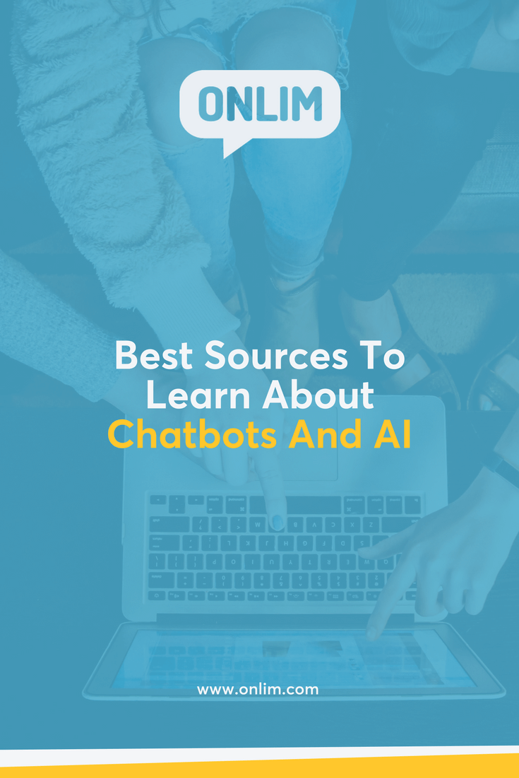 Do you also hear a lot about chatbots and artificial intelligence, but don't know as much as you would like to know about them? Here are the best sources to learn more about chatbots and AI for your business.