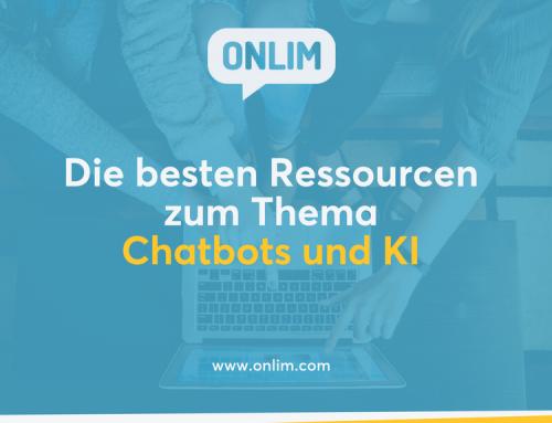 Die besten Ressourcen zum Thema Chatbots und KI für Unternehmen