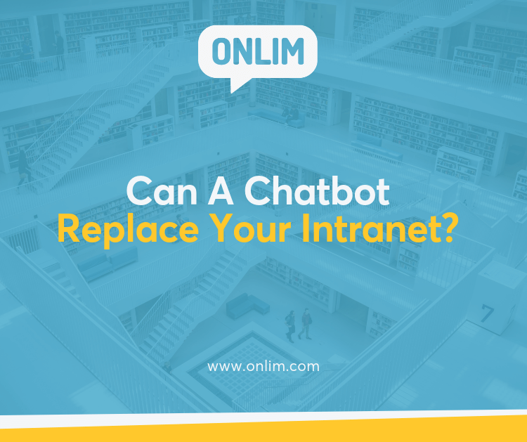 Can A Chatbot Replace Your Intranet