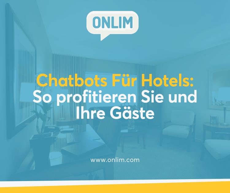 Chatbots für Hotels: So profitieren Sie und Ihre Gäste