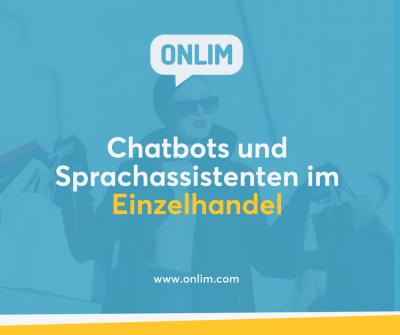 Chatbots und Sprachassistenten im Einzelhandel