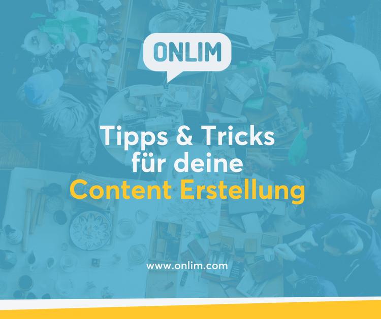 Tipps und Tricks für deine Content Erstellung