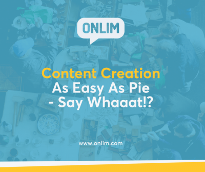 Content Creation As Easy As Pie - Say Whaaat!