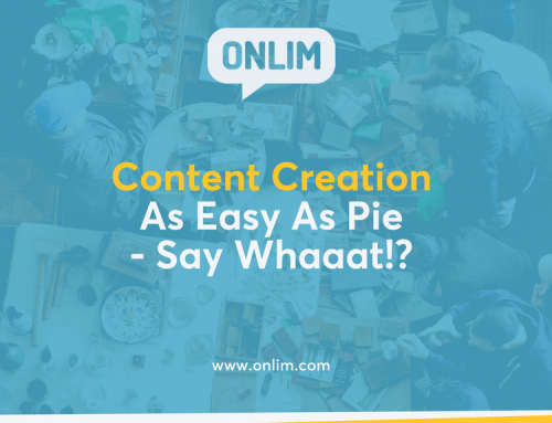 Content Creation As Easy As Pie – Say Whaaat!?