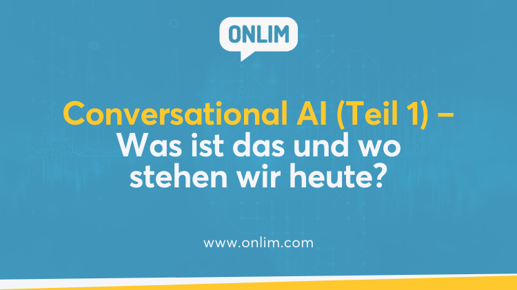 Was ist Conversational AI?
