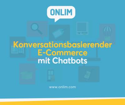 Konversationsbasierender E-Commerce mit Chatbots