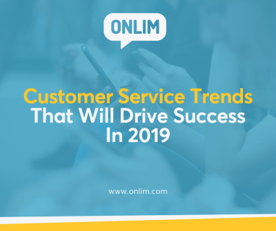 Customer service trends for 2019