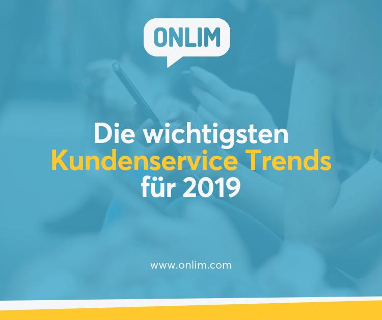 Kundenservice Trends für 2019