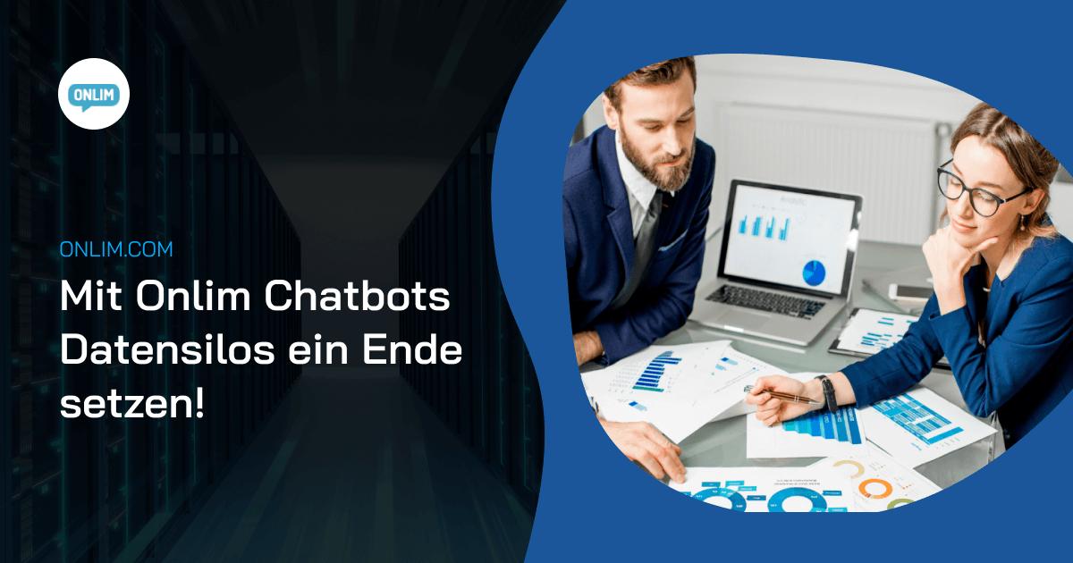 Datensilos aufbrechen mit Onlim Chatbots