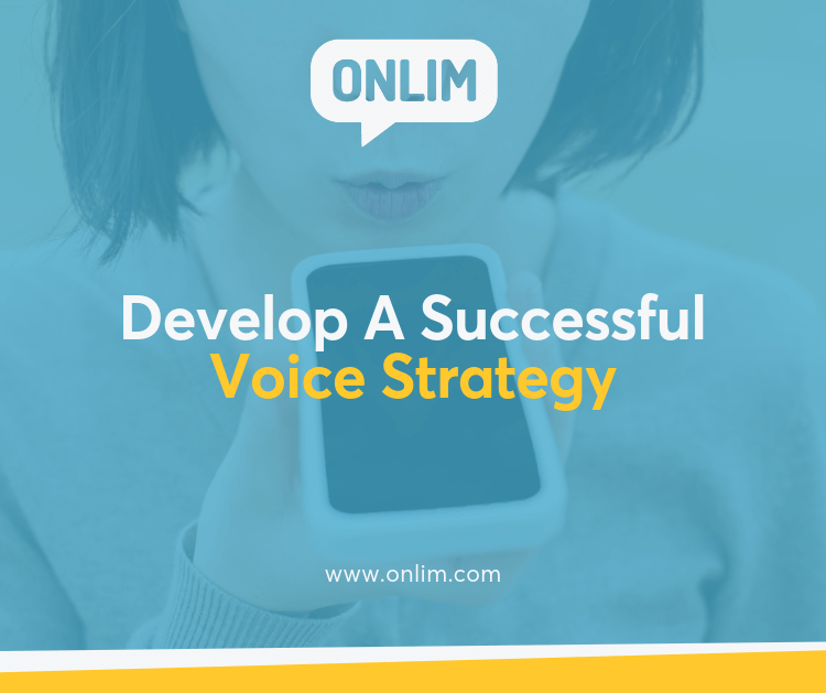 Essential Elements To Develop A Successful Voice Strategy