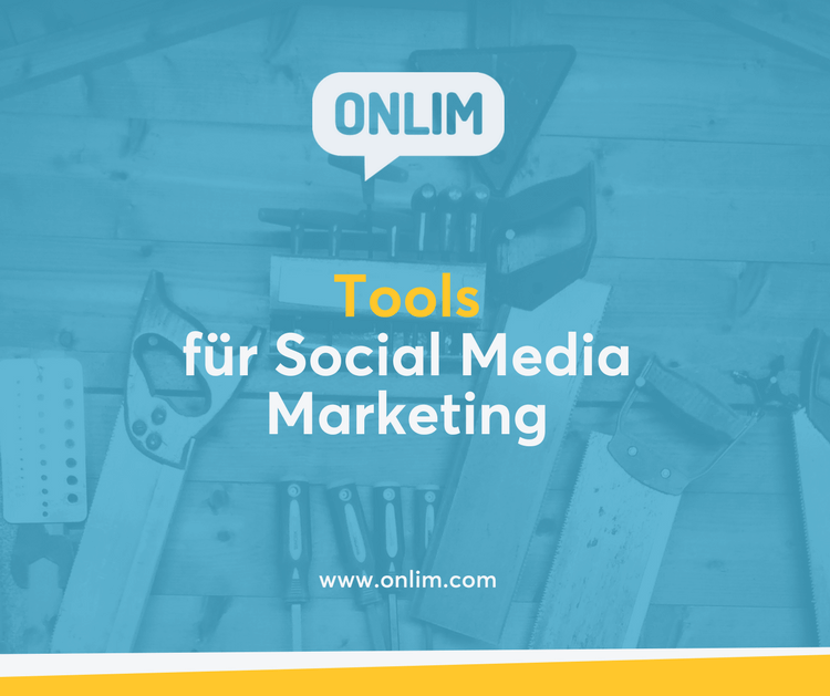 Tools für Social Media Marketing